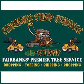 Fairbanks Stump Grinders - $100 GC