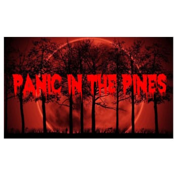 Panic in the Pines Haunted Hayride, Trail and Woods-  $ 20 dollar voucher for $10 Valid only for 1 of the following October nights : 5,  12 , 19 , 26