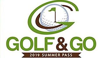 2019 Golf & Go Summer Pass