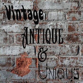 Vintage Antique & Unique