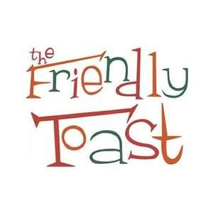 The Friendly Toast-1