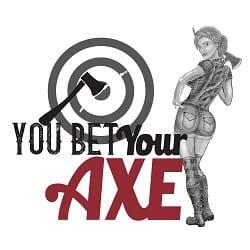 You Bet Your Axe