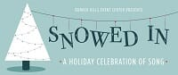 Bunker Hills Event Center- Snowed In Dinner Theater Two for One Tickets
