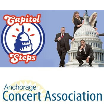 Anchorage Concert Association - Pair of tickets to The Capital Steps
