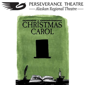 Perseverance Theatre - Voucher coupons for a Pair of tickets to A Christmas Carol