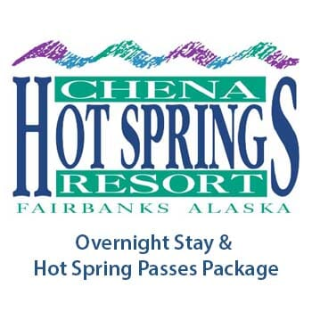 Chena Hot Springs Overnight Stay Package