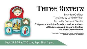 Bethel University Theater Presents Three Sisters Sept 27th