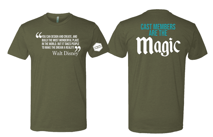 Cast Members Are The Magic T-Shirt (Green)