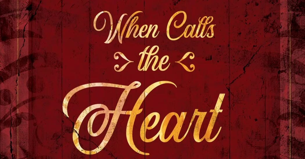 When Calls The Heart  The Musical 2 tickets @Round Barn Theatre in Nappanee