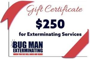 Bugman Exterminating - $250 Voucher