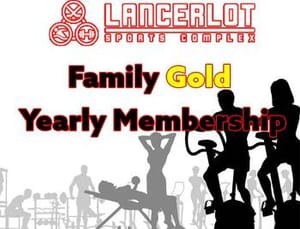 Lancerlot Sports Complex - Family Gold Yearly Membership