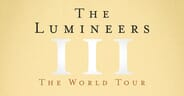 The Lumineers - Concert Tickets + Gloria Pre-Show Experience + more