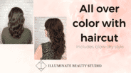 Illuminate Beauty Studio - All Over Color and Cut